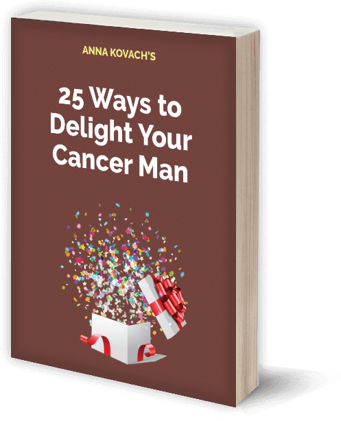 25 Ways To Delight Your Cancer Man